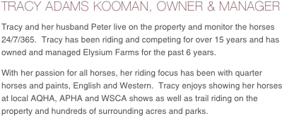 TRACY ADAMS KOOMAN, OWNER & MANAGER